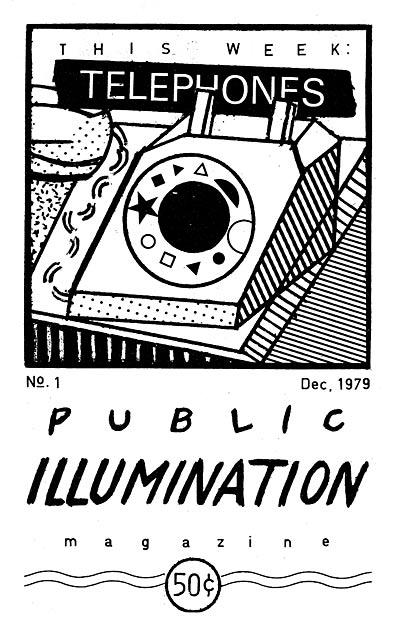 Public Illumination Magazine #1 Telephones  - Magazine cover